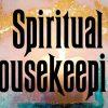 NLP Eternal - Spiritual Housekeeping