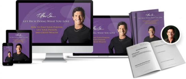 T. Harv Eker – Get Rich Doing What You Love