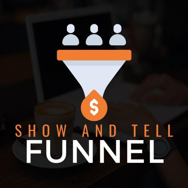 ben-adkins-show-and-tell-funnel