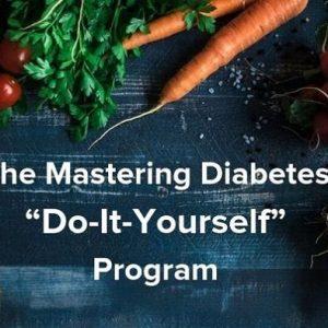 mastering-diabetes-do-it-yourself-program