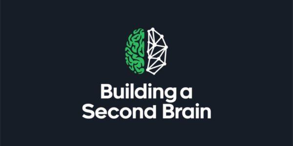 Tiago Forte - Building A Second Brain