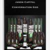 Jason Capital - Conversation God