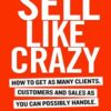 sell-like-crazy-book-by-sabri-suby-official